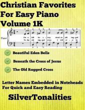 Christian Favorites for Easy Piano Volume 1 K