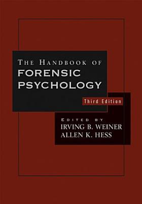 The Handbook of Forensic Psychology