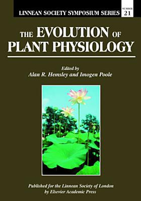The Evolution of Plant Physiology PDF