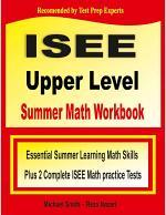 ISEE Upper Level Summer Math Workbook