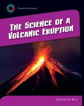 The Science of a Volcanic Eruption
