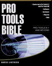 PRO TOOLS BIBLE: COMP DIG: Pro Tools 6.1 and Beyond