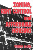 Zoning, Rent Control, and Affordable Housing