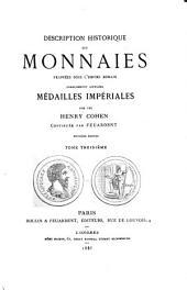 Description historique des monnaies frappées sous l'Empire Romain communément appelées, médailles impériales: Volume3