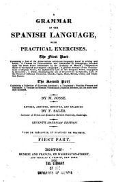 A Grammar of the Spanish Language, with Practical Exercises ...