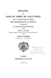 Recueil des actes du Comité de salut public: avec la correspondance officielle des représentants en mission et le registre du Conseil exécutif provisoire, Volume4