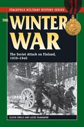 The Winter War: The Soviet Attack on Finland, 1939-1940
