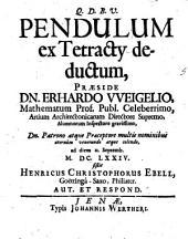 Pendulum ex tetracty deductum ... sistit
