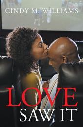 Love Saw It