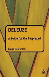Deleuze: A Guide for the Perplexed