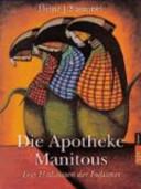 Die Apotheke Manitous PDF