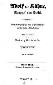 Adolf der Kühne, Raugraf von Dassel: Band 2