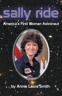 Sally Ride   America s First Woman Astronaut PDF