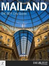 Mailand: DIE ZEIT City Guide