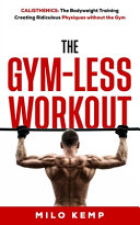 The Gym-Less Workout