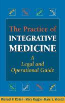 The Practice of Integrative Medicine