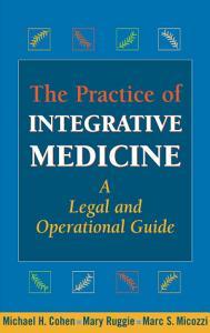 The Practice of Integrative Medicine PDF