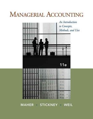 Managerial Accounting  An Introduction to Concepts  Methods and Uses PDF