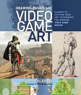 Drawing Basics and Video Game Art Book