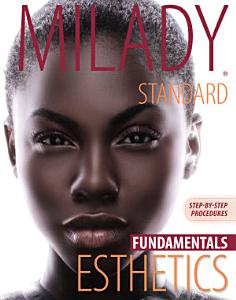 Step by Step Procedures for Milady Standard Esthetics  Fundamentals Book