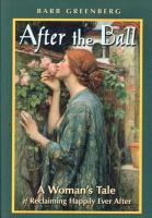 After the Ball  A Woman s Tale of Reclaiming Happily Ever After PDF