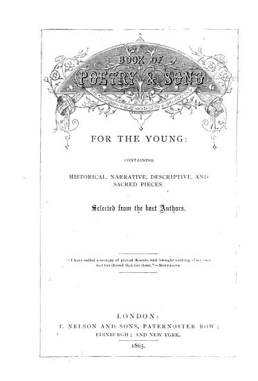 Book of Poetry   Song for the Young  Containing Historical  Narrative  Descriptive  and Sacred Pieces PDF