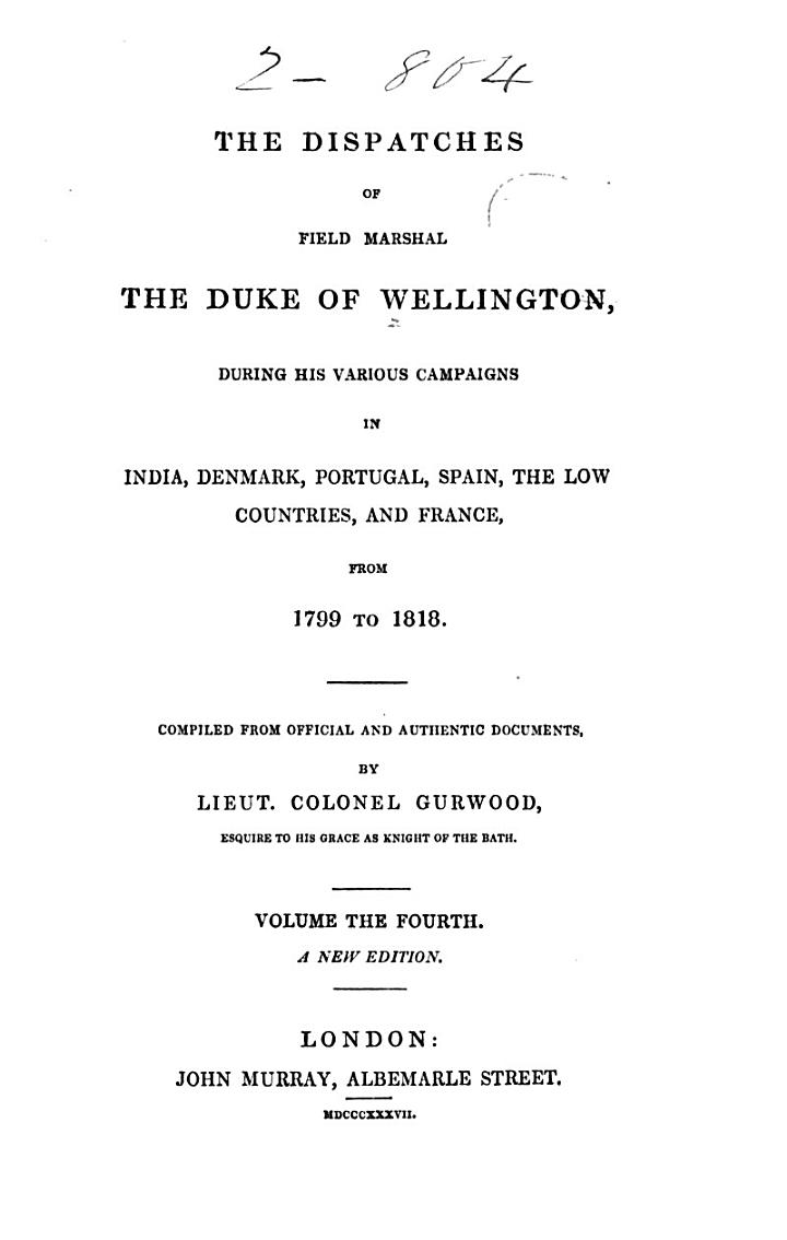 The Dispatches of Field Marshal the Duke of Wellington, K.G.: Peninsula, 1809-1813