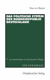 Das Politische System der Bundesrepublik Deutschland: Eine Einführung, Ausgabe 9
