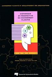 Historique et prospective du changement planifié :: Volume1