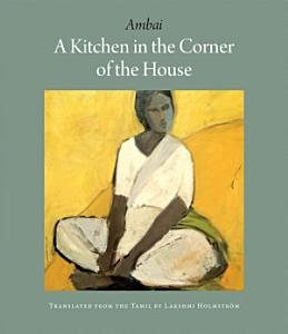 A Kitchen in the Corner of the House Book