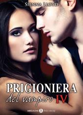 Prigioniera del vampiro - vol. 4