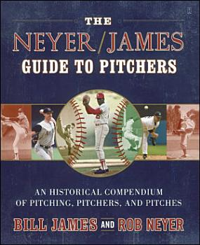 The Neyer James Guide to Pitchers PDF