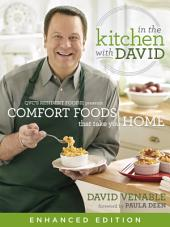 In the Kitchen with David (Enhanced Edition): QVC's Resident Foodie Presents Comfort Foods That Take You Home