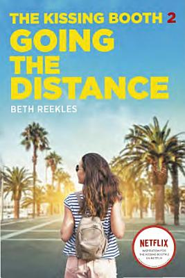 The Kissing Booth  2  Going the Distance