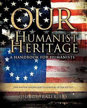 Our Humanist Heritage PDF