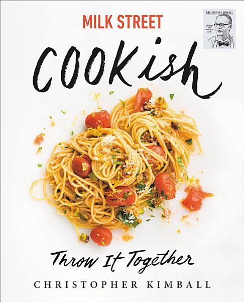 Download Milk Street  Cookish Book