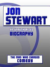 Jon Stewart: An Unauthorized Biography