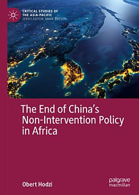 The End of China   s Non Intervention Policy in Africa