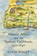 Atlantic Africa and the Spanish Caribbean  1570 1640 PDF