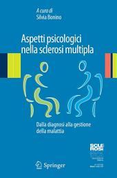 Aspetti psicologici nella sclerosi multipla: Dalla diagnosi alla gestione della malattia