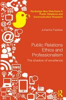 Public Relations Ethics and Professionalism PDF