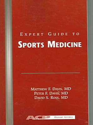 Expert Guide to Sports Medicine