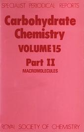Carbohydrate Chemistry: Volume 15, Part 2