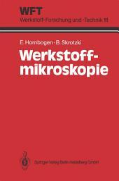 Werkstoff-Mikroskopie: Direkte Durchstrahlung mit Elektronen zur Analyse der Mikrostruktur, Ausgabe 2