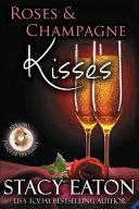 Roses   Champagne Kisses
