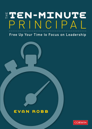 The Ten Minute Principal