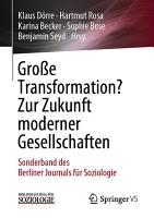 Gro  e Transformation  Zur Zukunft moderner Gesellschaften PDF