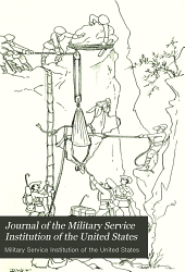 Journal of the Military Service Institution of the United States: Volumes 44-45