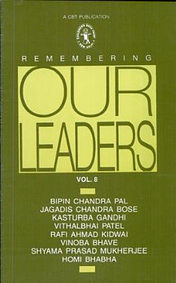 Remembering Our Leaders  Bipin Chandra Pal by Anita Mahajan PDF
