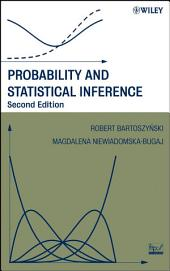 Probability and Statistical Inference: Edition 2